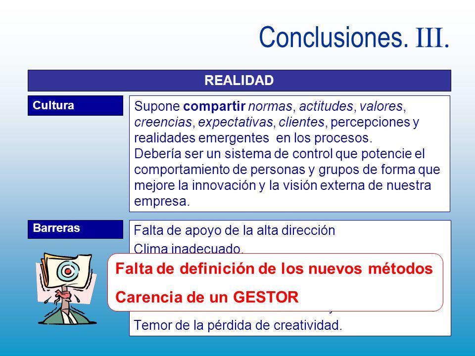 Conclusiones. III. Falta de definición de los nuevos métodos