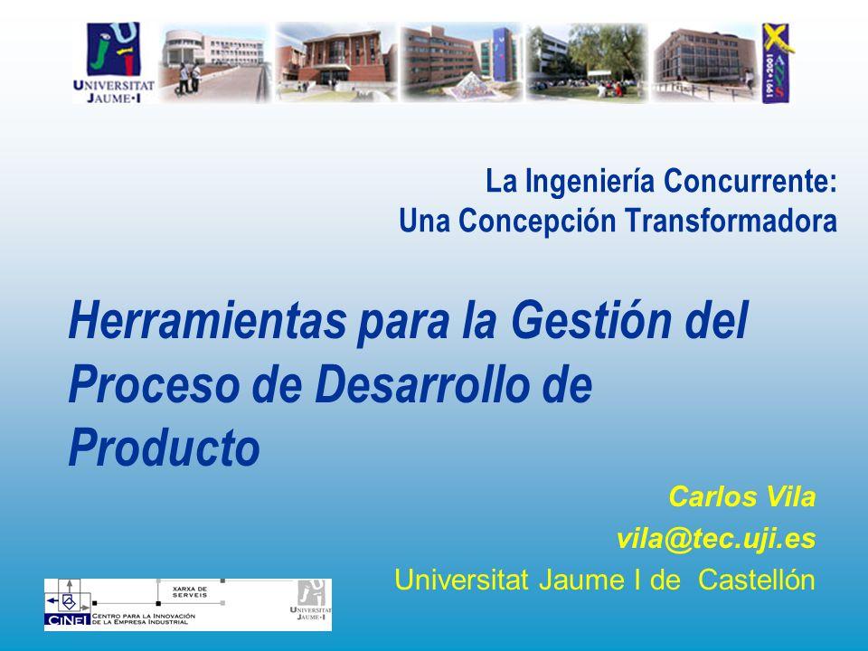 La Ingeniería Concurrente: Una Concepción Transformadora