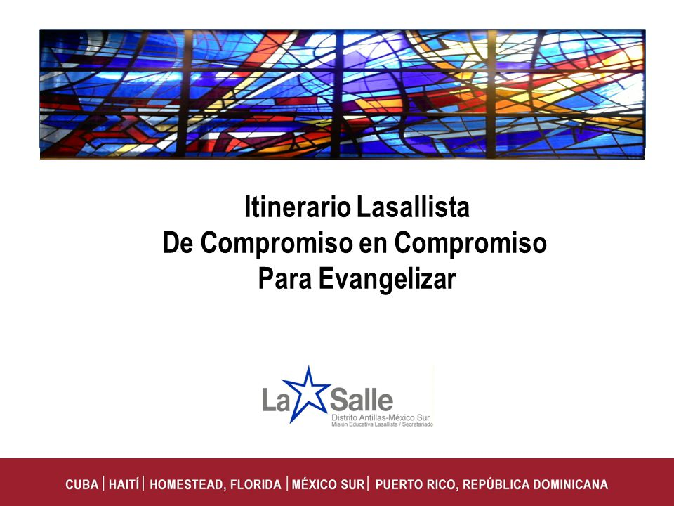 Itinerario Lasallista De Compromiso en Compromiso