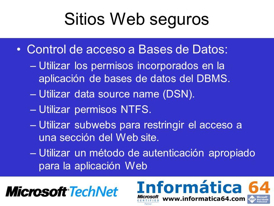 Sitios Web seguros Control de acceso a Bases de Datos: