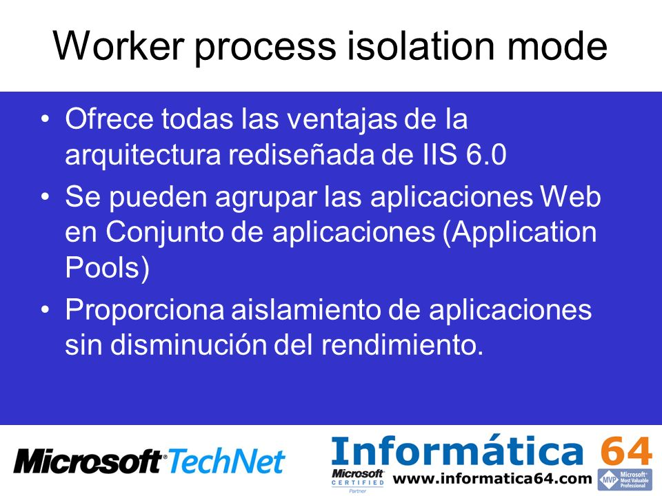 Worker process isolation mode