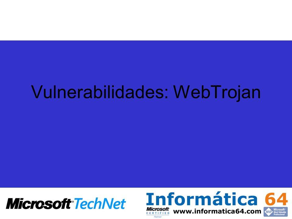 Vulnerabilidades: WebTrojan