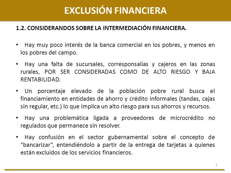 EXCLUSIÓN FINANCIERA 1.2. CONSIDERANDOS SOBRE LA INTERMEDIACIÓN FINANCIERA.