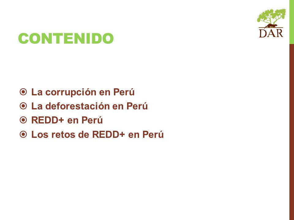 contenido La corrupción en Perú La deforestación en Perú REDD+ en Perú