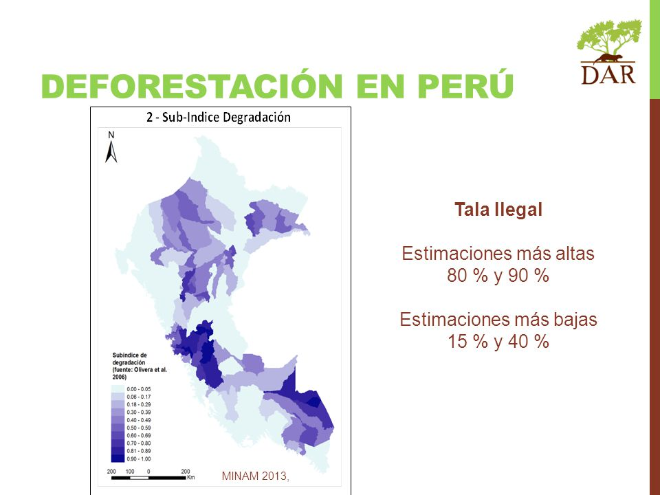 DEFORESTACIÓN en perú Tala Ilegal Estimaciones más altas 80 % y 90 %