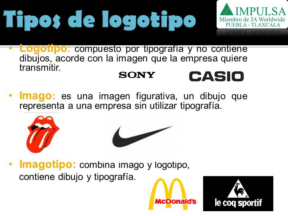 Tipos de logotipo Logotipo: compuesto por tipografía y no contiene dibujos, acorde con la imagen que la empresa quiere transmitir.