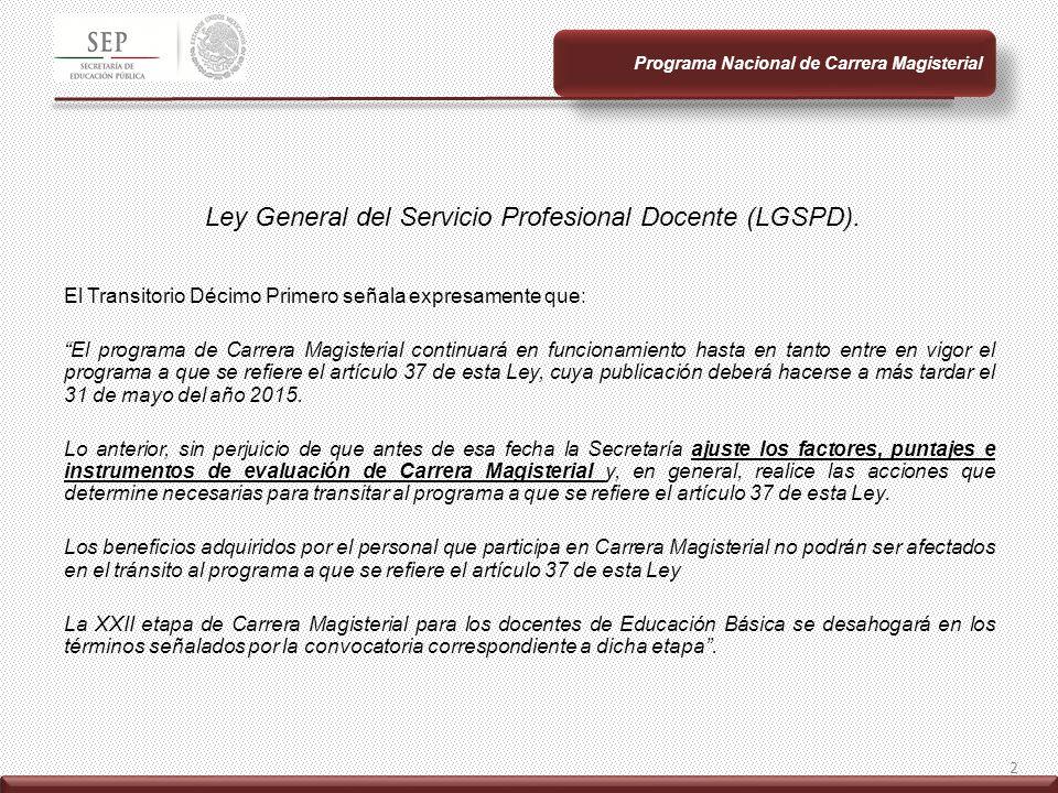 Ley General del Servicio Profesional Docente (LGSPD).
