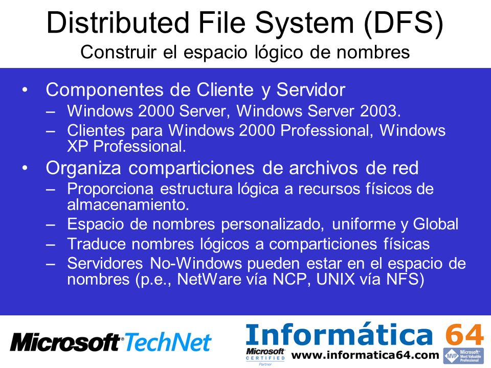 Distributed File System (DFS) Construir el espacio lógico de nombres