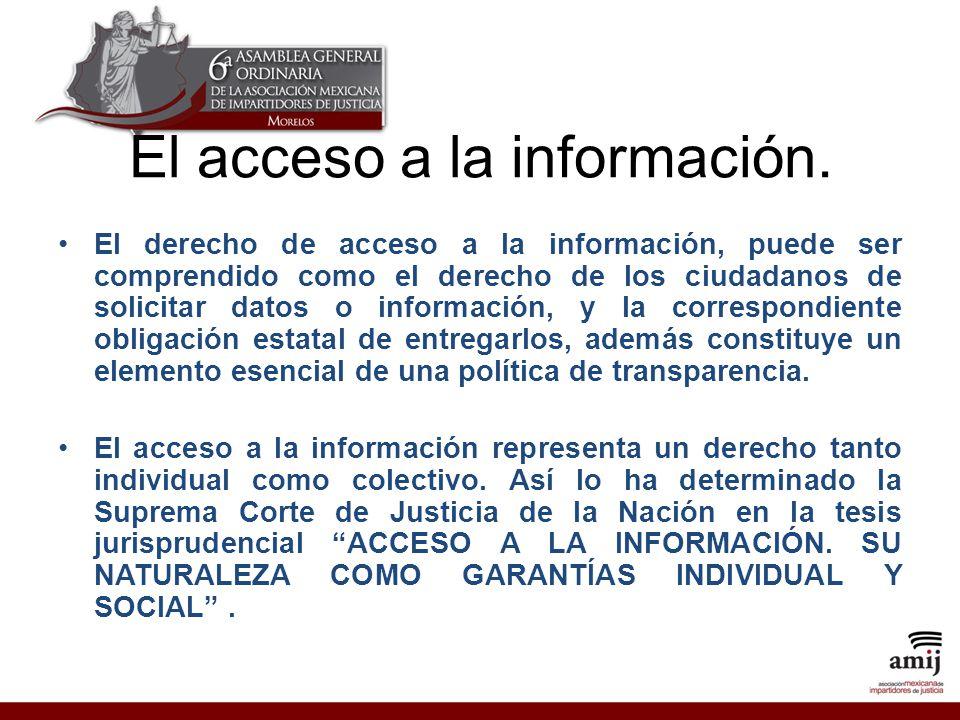 El acceso a la información.