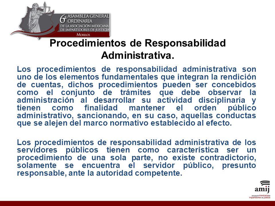 Procedimientos de Responsabilidad Administrativa.