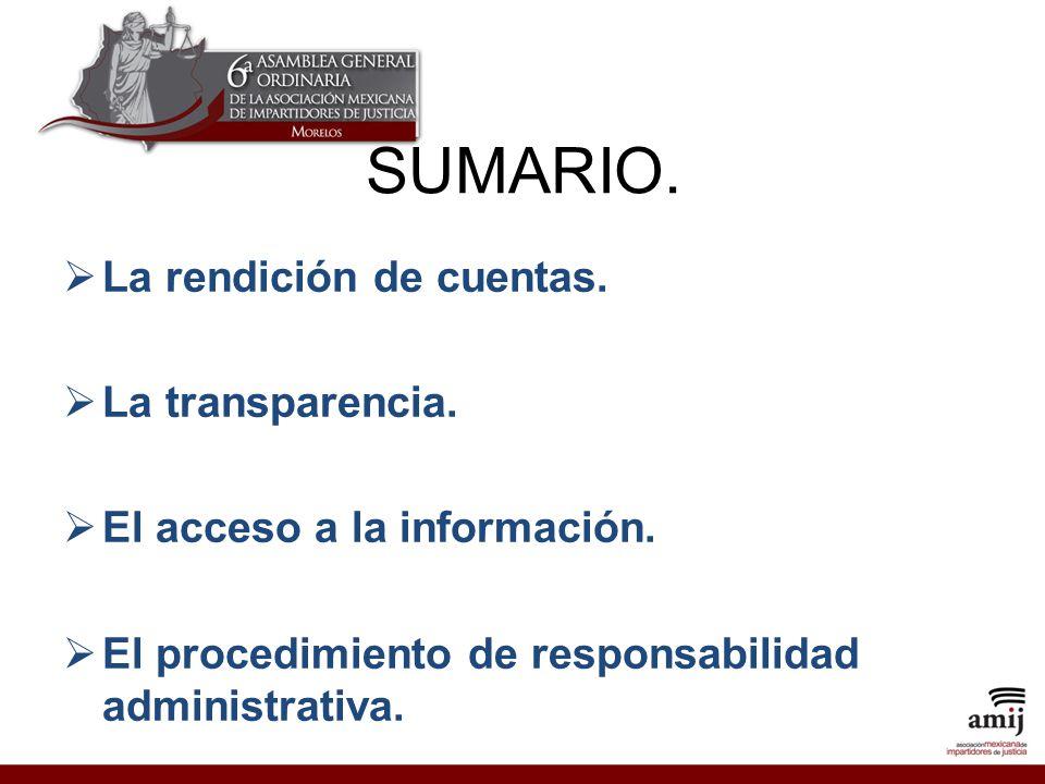 SUMARIO. La rendición de cuentas. La transparencia.
