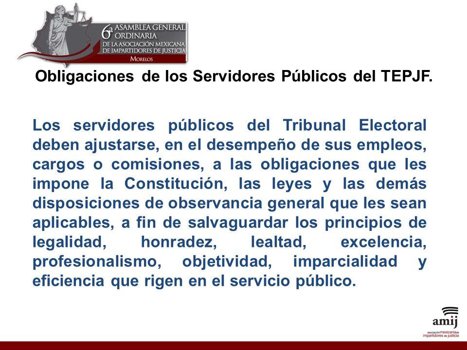 Obligaciones de los Servidores Públicos del TEPJF.