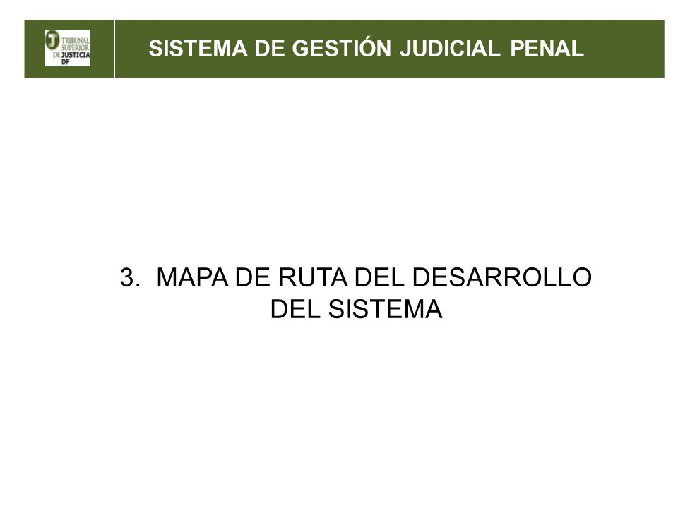 3. MAPA DE RUTA DEL DESARROLLO DEL SISTEMA
