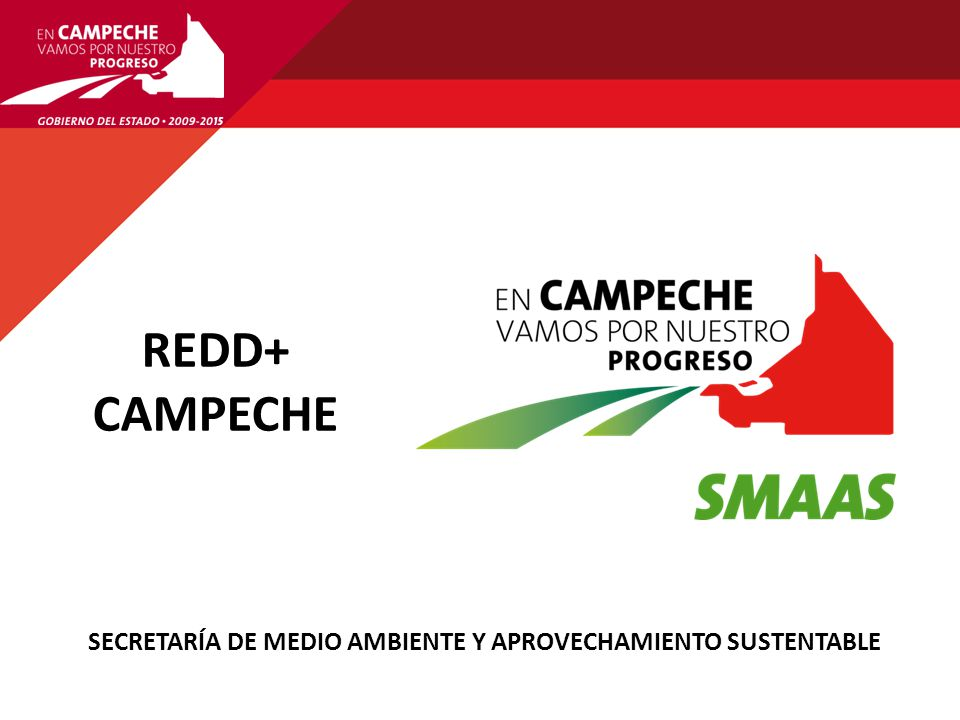 REDD+ CAMPECHE 3ER. INFORME DE GOBIERNO