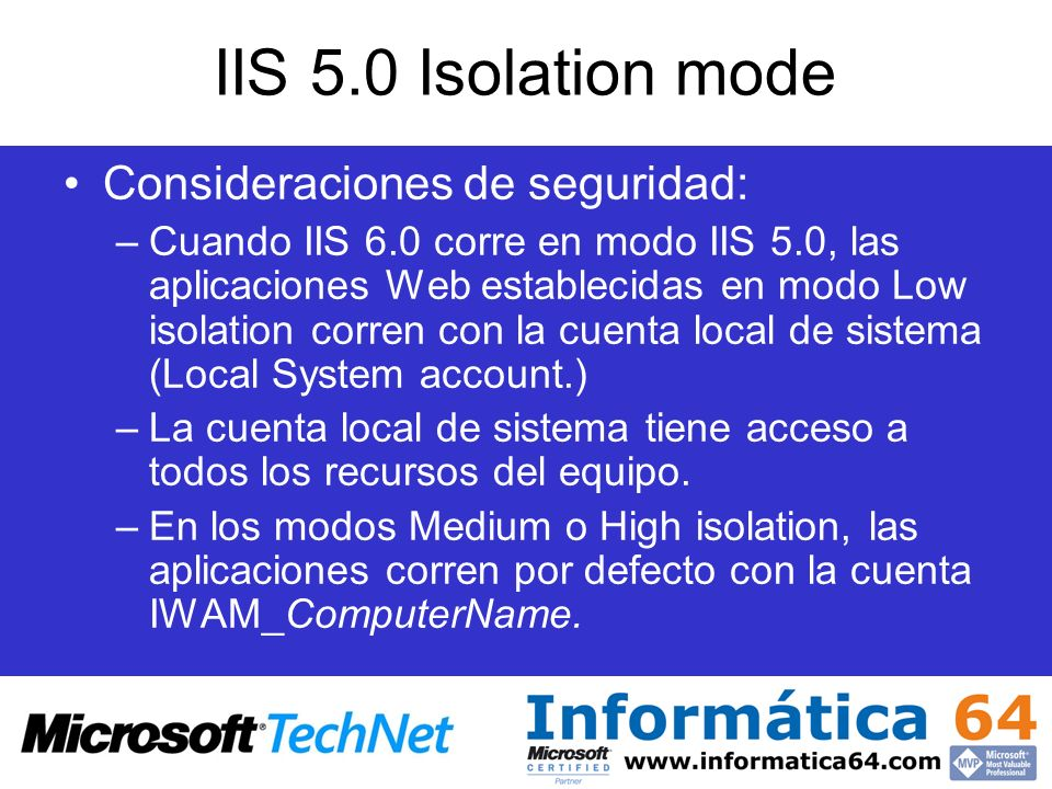 IIS 5.0 Isolation mode Consideraciones de seguridad: