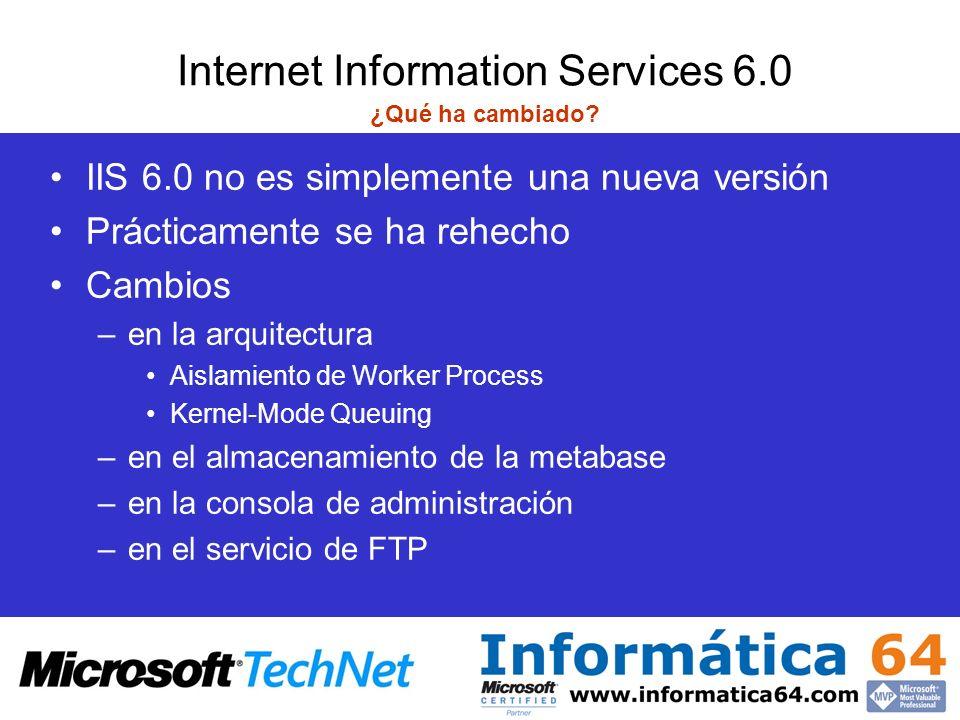 Internet Information Services 6.0 ¿Qué ha cambiado