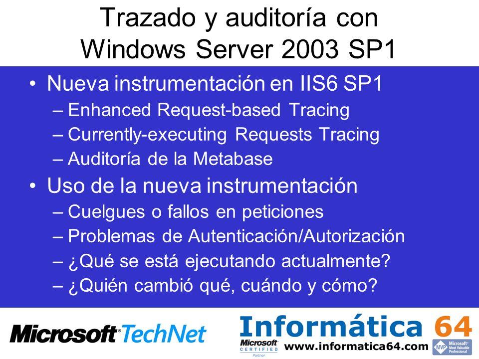 Trazado y auditoría con Windows Server 2003 SP1