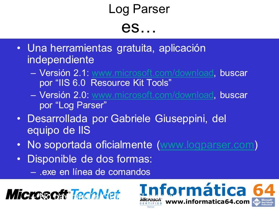 Log Parser es… Una herramientas gratuita, aplicación independiente