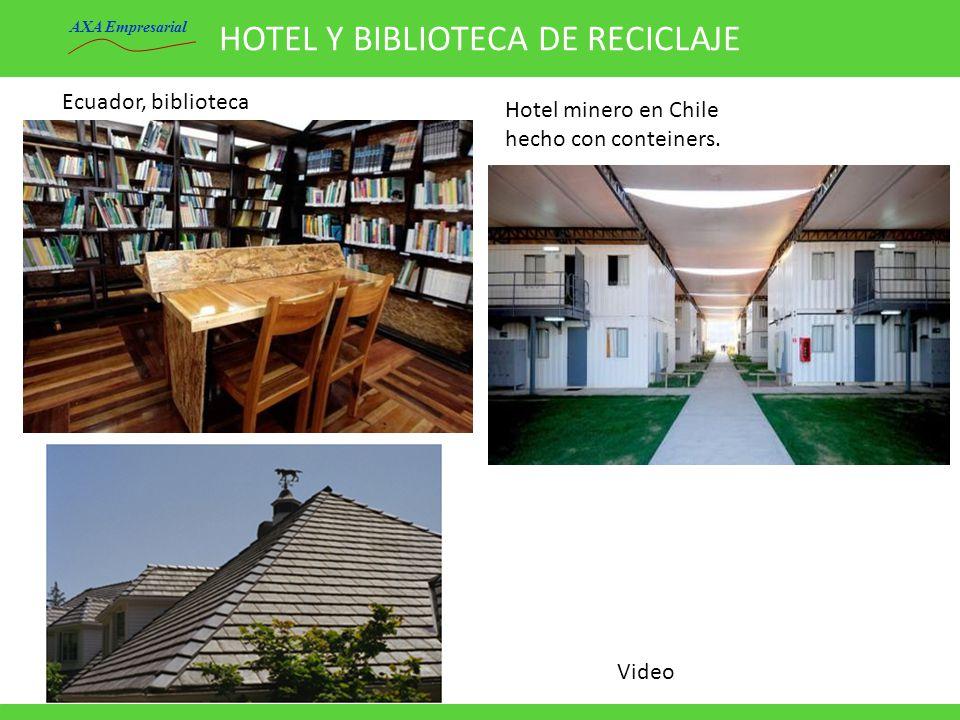 HOTEL Y BIBLIOTECA DE RECICLAJE