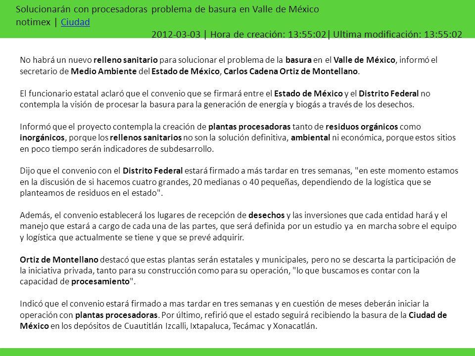 Solucionarán con procesadoras problema de basura en Valle de México