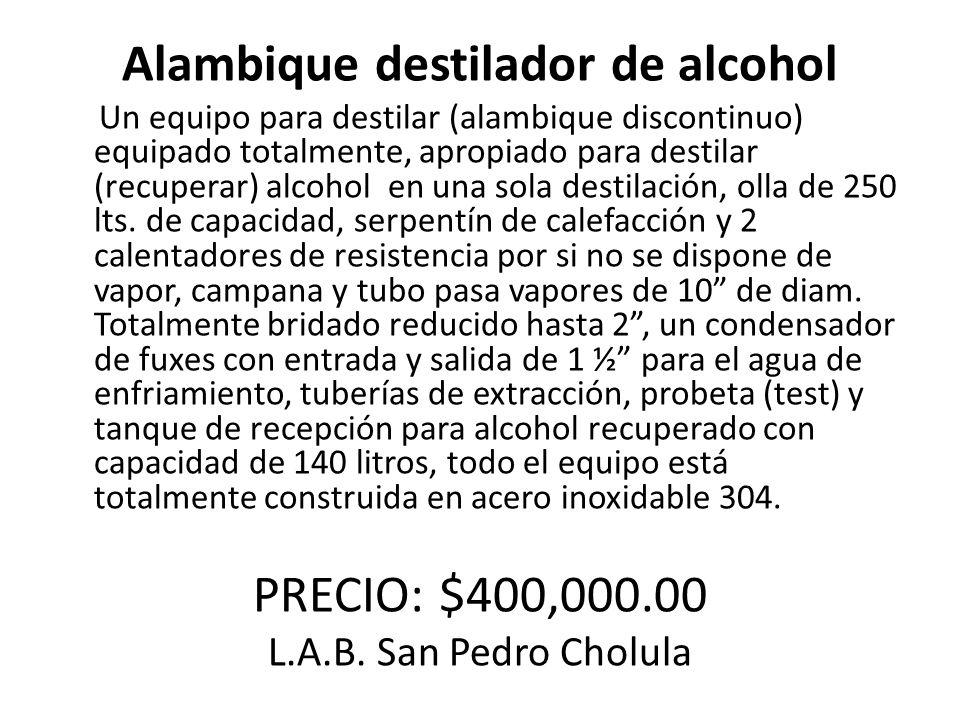 Alambique destilador de alcohol