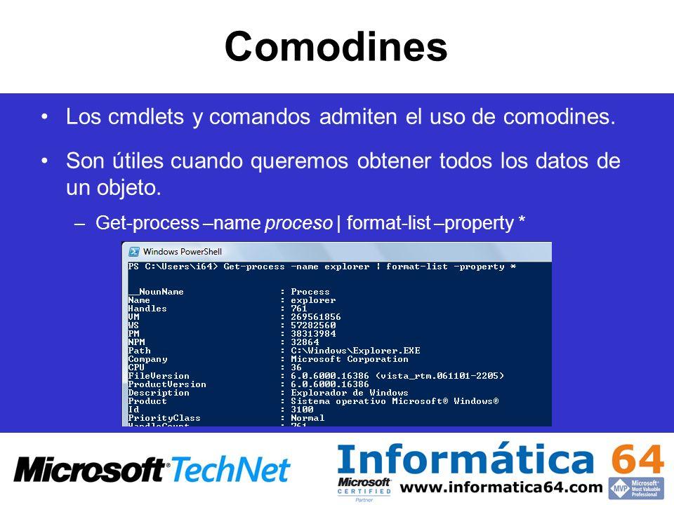 Comodines Los cmdlets y comandos admiten el uso de comodines.