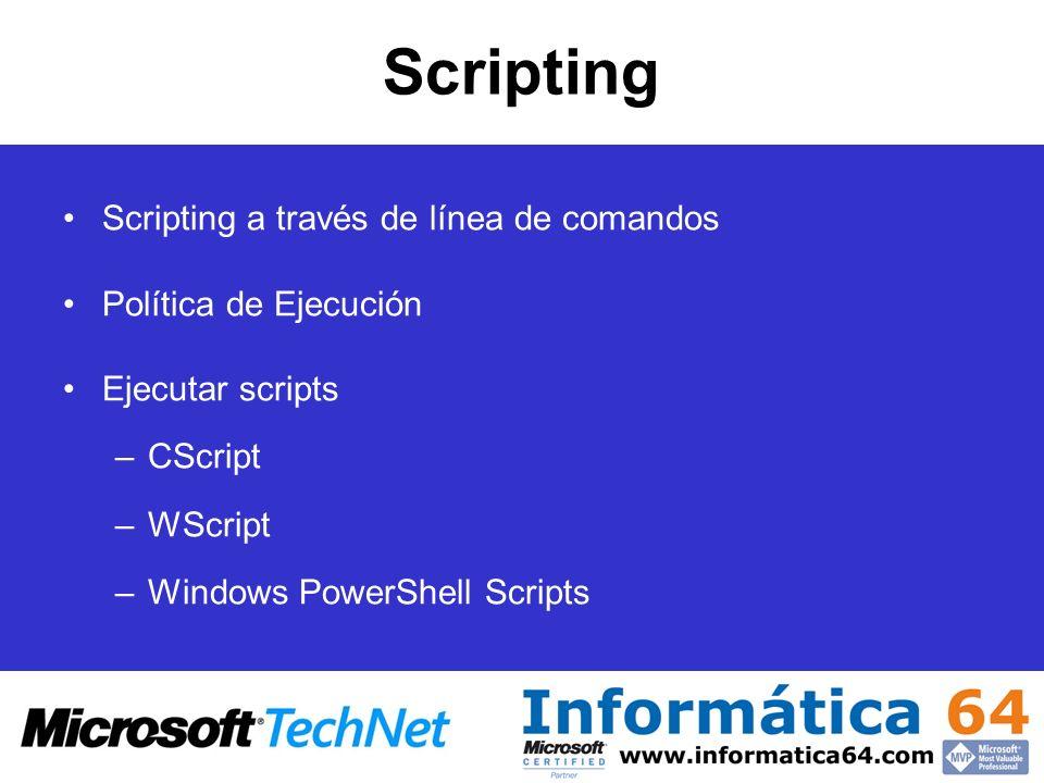 Scripting Scripting a través de línea de comandos