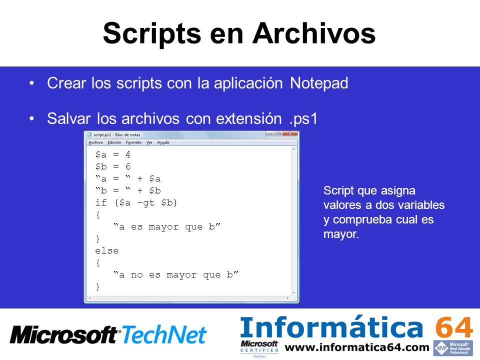 Scripts en Archivos Crear los scripts con la aplicación Notepad