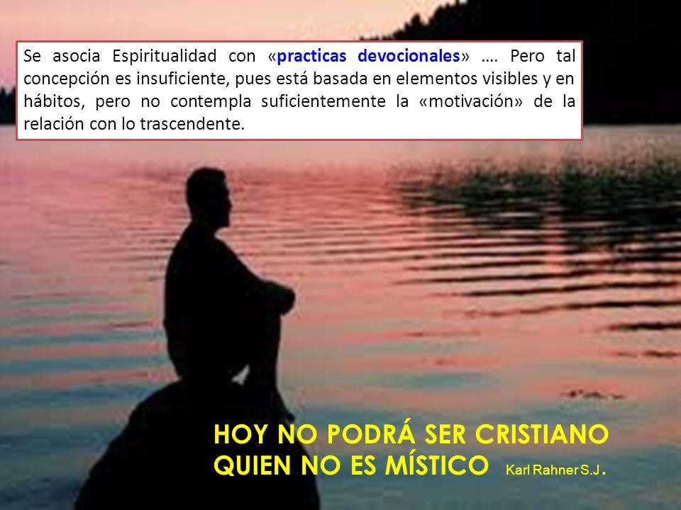 HOY NO PODRÁ SER CRISTIANO QUIEN NO ES MÍSTICO Karl Rahner S.J.