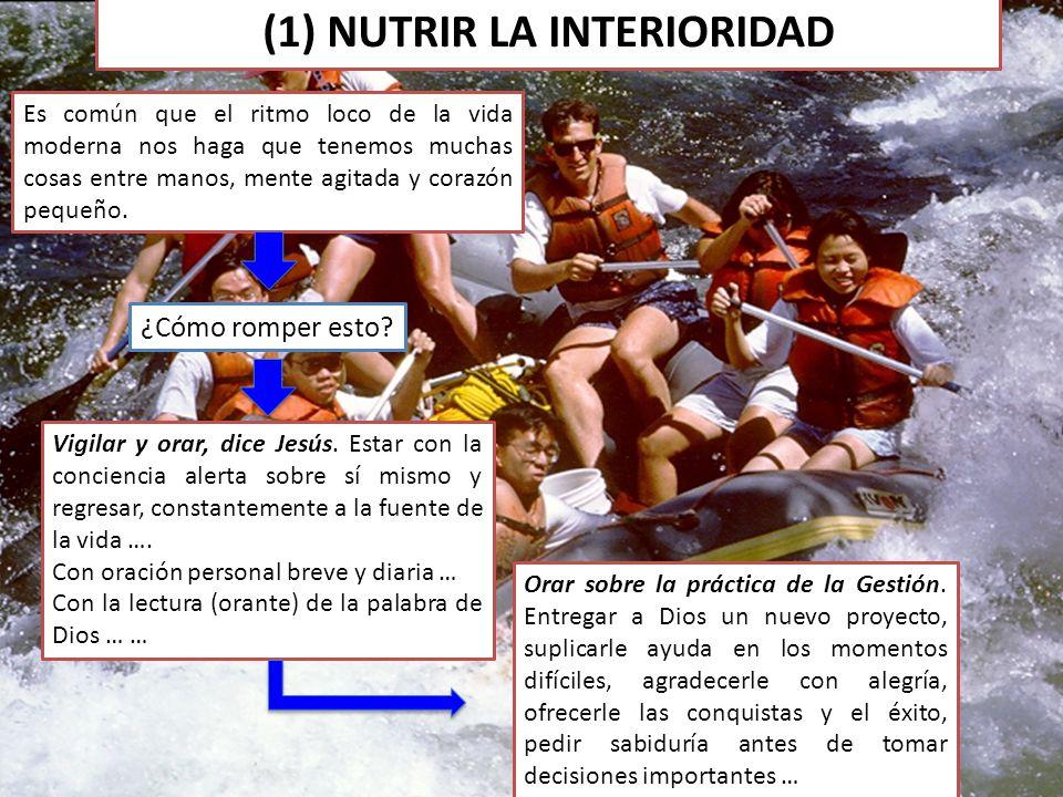 (1) NUTRIR LA INTERIORIDAD