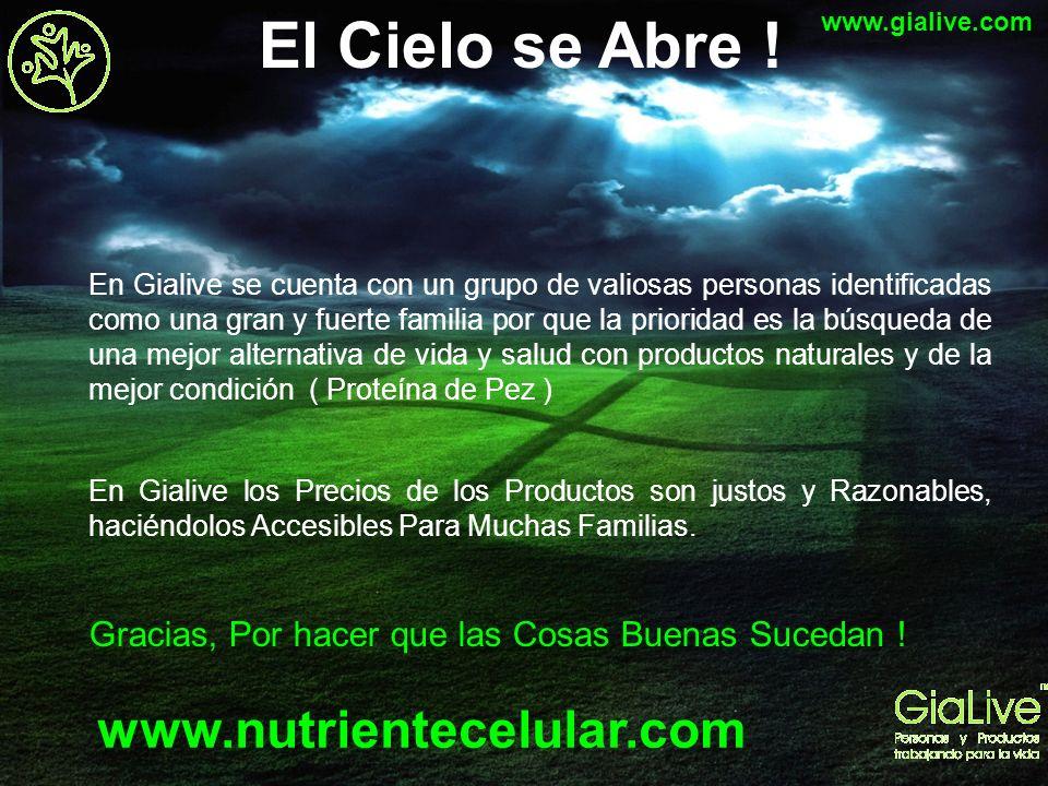 El Cielo se Abre ! www.nutrientecelular.com