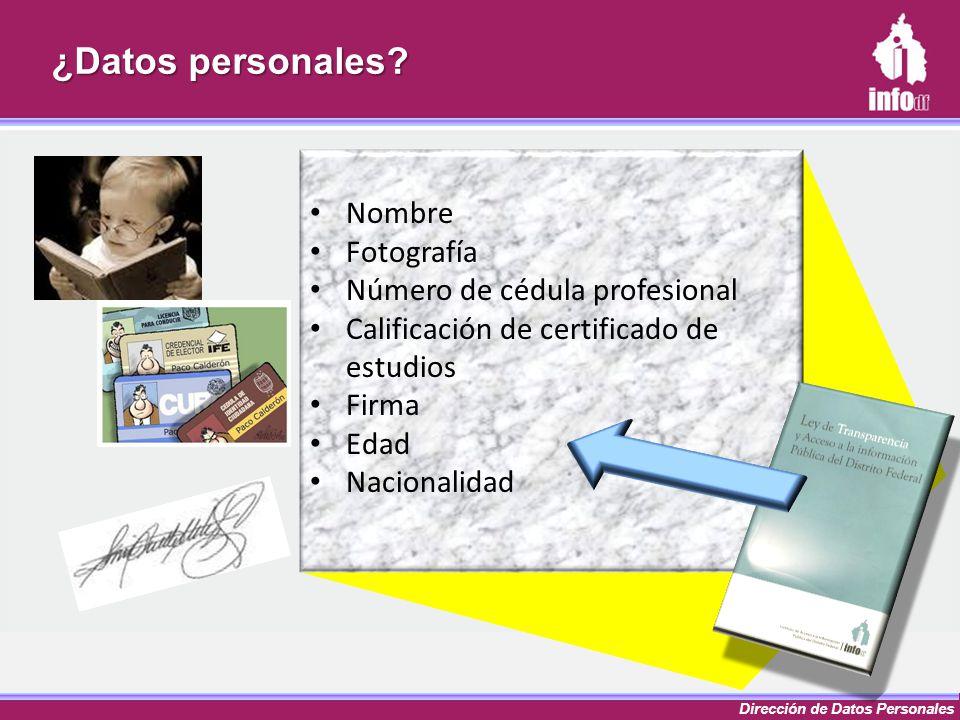¿Datos personales Nombre Fotografía Número de cédula profesional