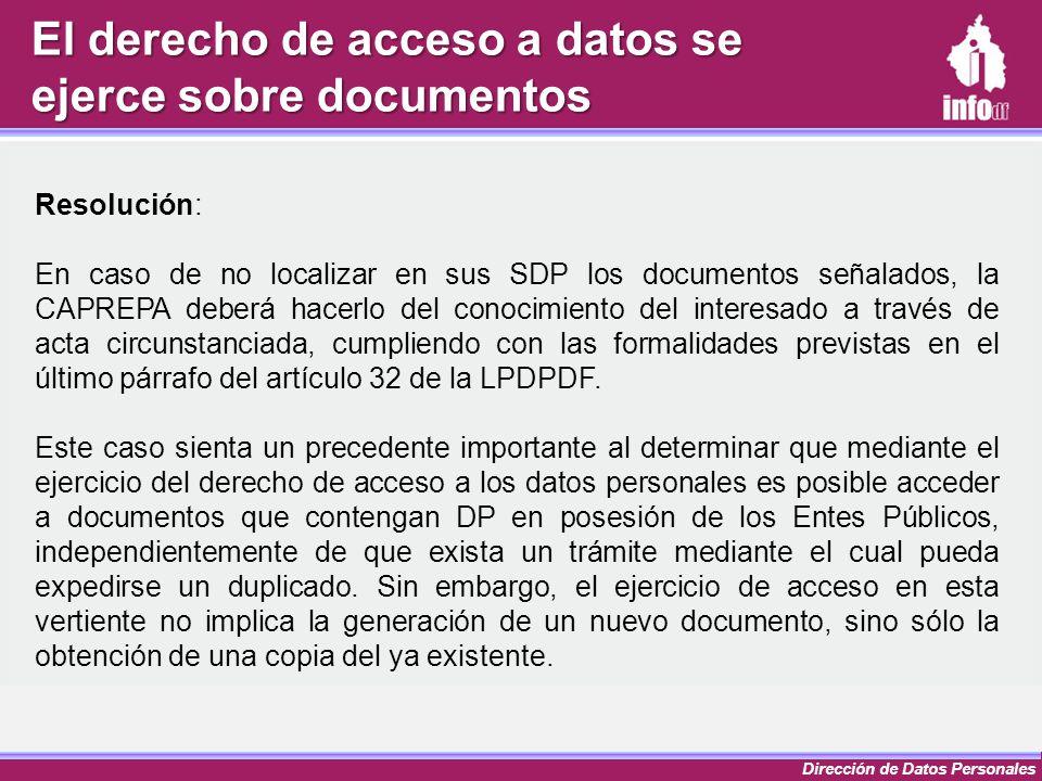 El derecho de acceso a datos se ejerce sobre documentos