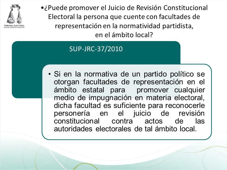 ¿Puede promover el Juicio de Revisión Constitucional Electoral la persona que cuente con facultades de representación en la normatividad partidista, en el ámbito local
