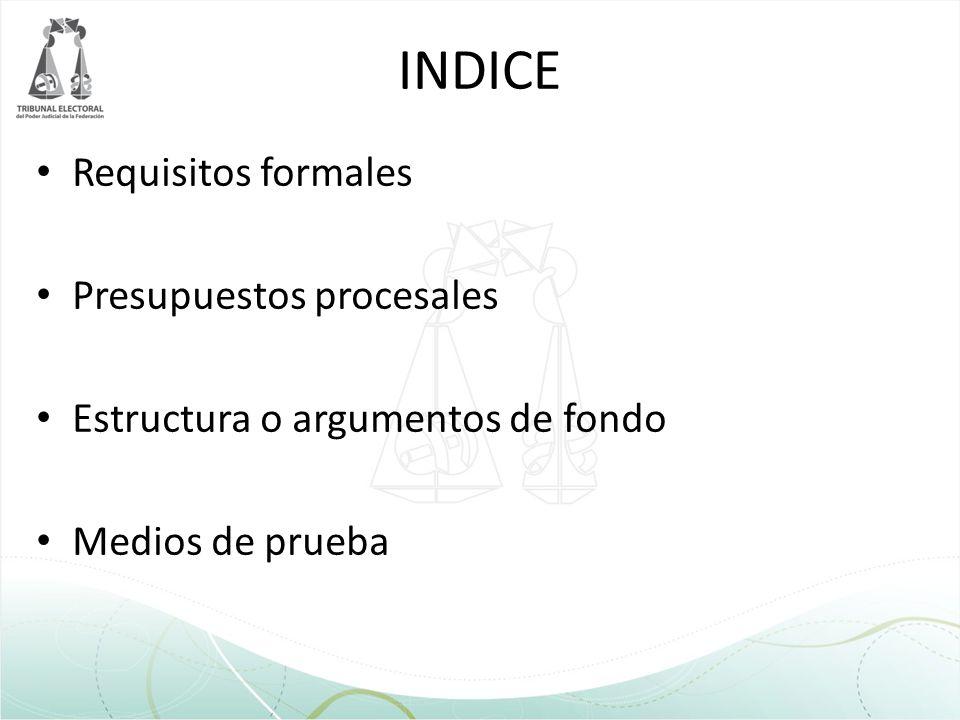INDICE Requisitos formales Presupuestos procesales