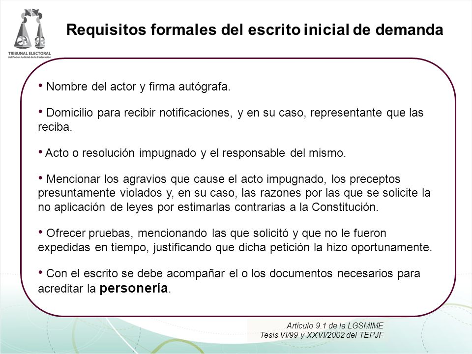 Requisitos formales del escrito inicial de demanda