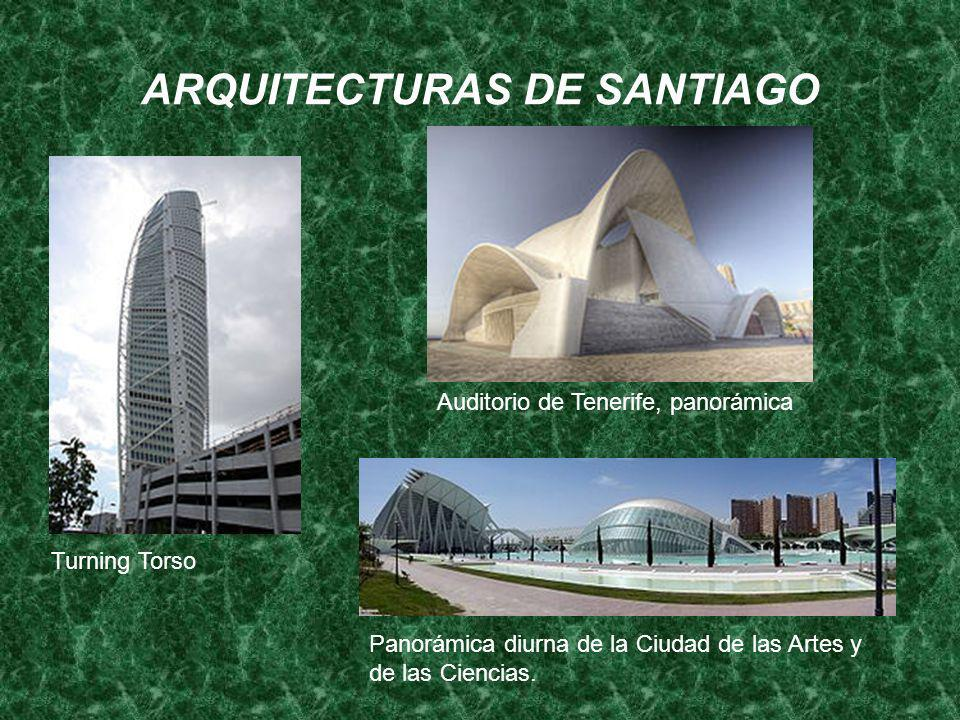 ARQUITECTURAS DE SANTIAGO