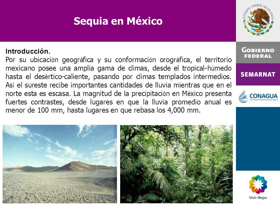 Sequia en México Introducción.