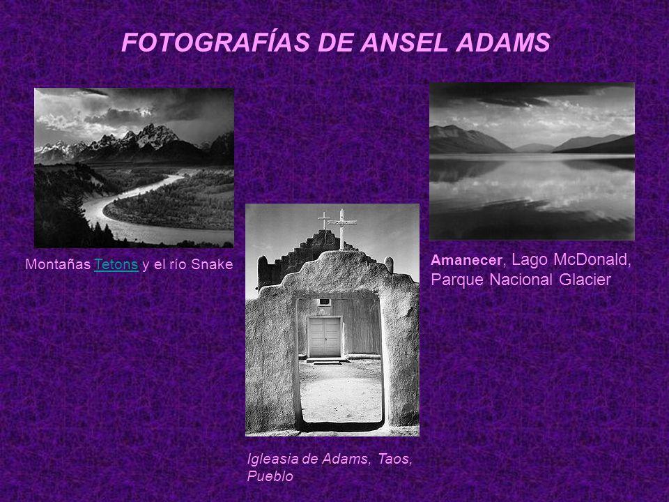 FOTOGRAFÍAS DE ANSEL ADAMS