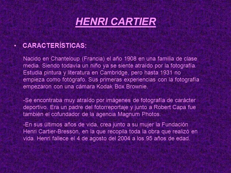 HENRI CARTIER CARACTERÍSTICAS: