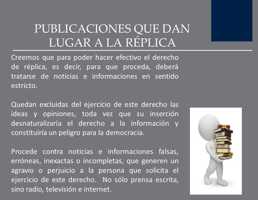 PUBLICACIONES QUE DAN LUGAR A LA RÉPLICA