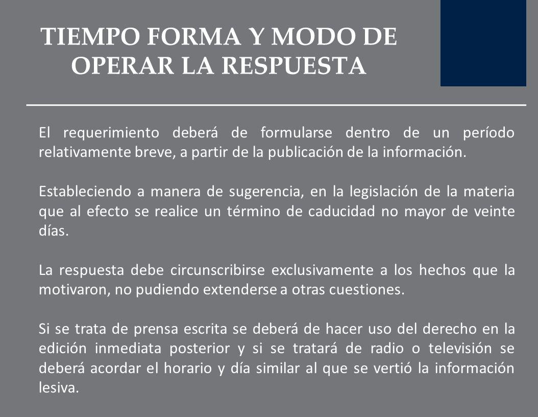 TIEMPO FORMA Y MODO DE OPERAR LA RESPUESTA