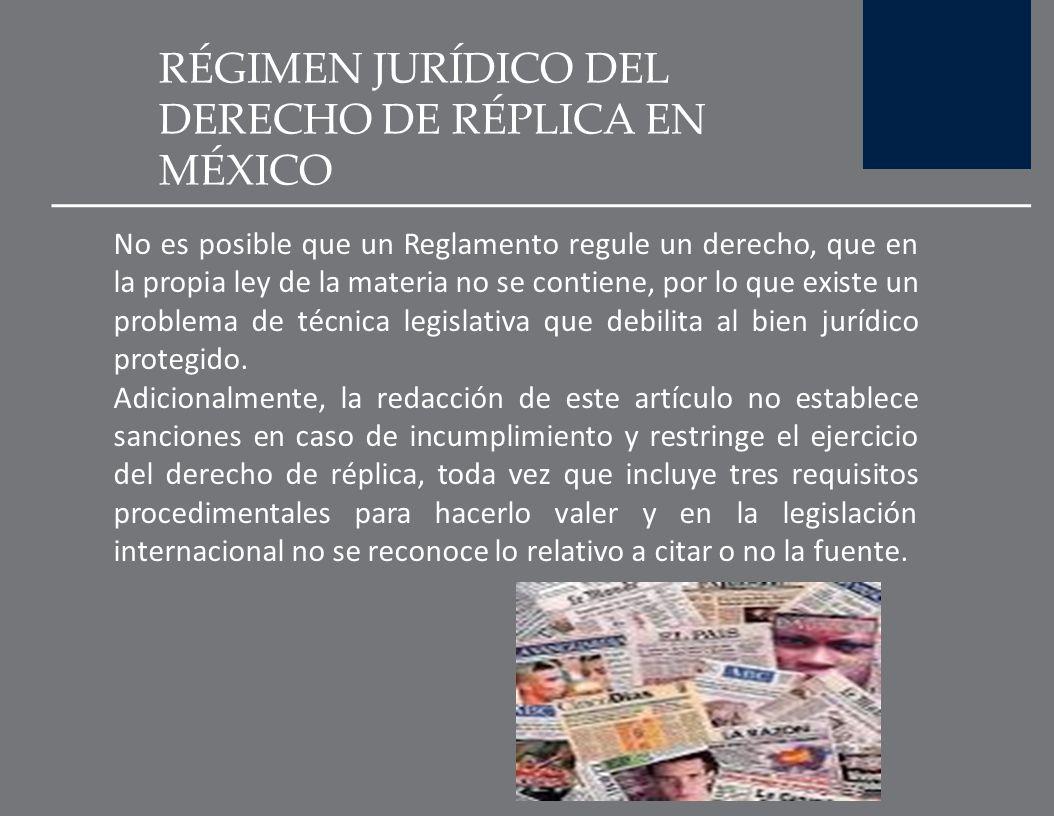 RÉGIMEN JURÍDICO DEL DERECHO DE RÉPLICA EN MÉXICO