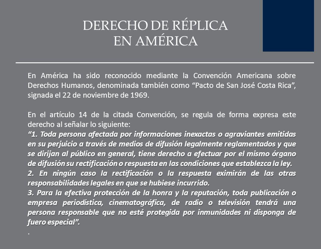 DERECHO DE RÉPLICA EN AMÉRICA
