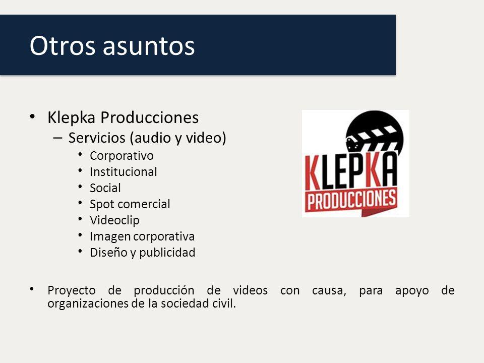 Otros asuntos Klepka Producciones Servicios (audio y video)