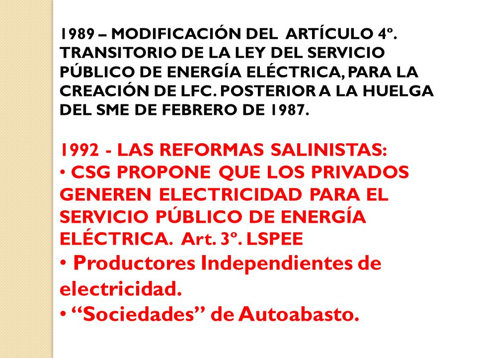 Productores Independientes de electricidad.