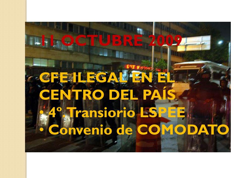 11 OCTUBRE 2009 CFE ILEGAL EN EL CENTRO DEL PAÍS 4º. Transiorio LSPEE