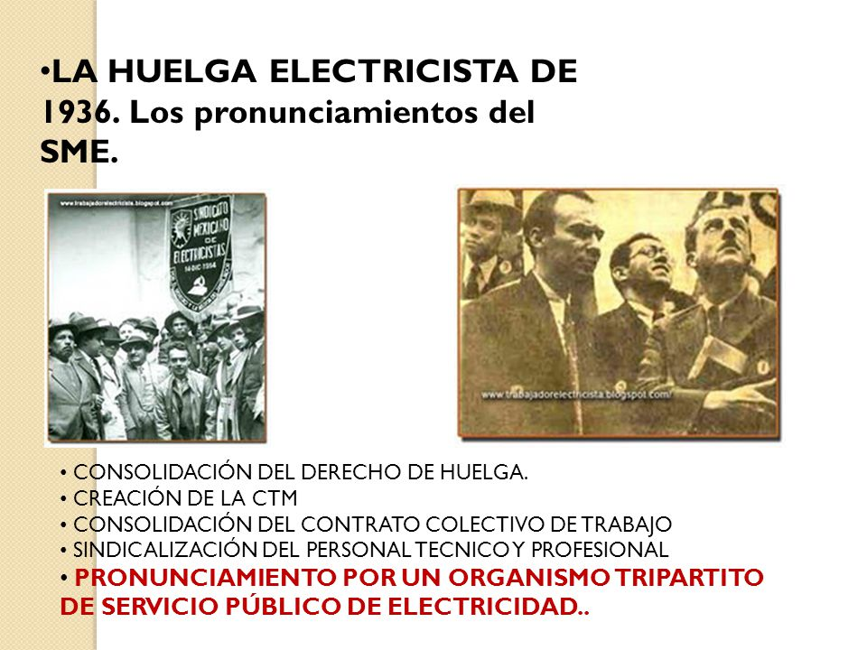 LA HUELGA ELECTRICISTA DE 1936. Los pronunciamientos del SME.
