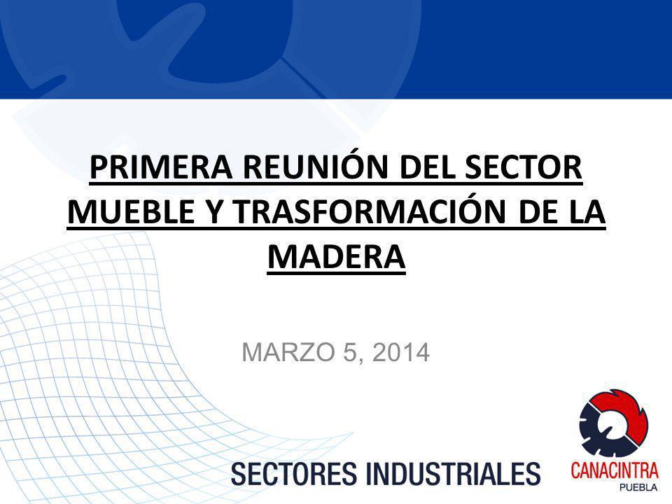 PRIMERA REUNIÓN DEL SECTOR MUEBLE Y TRASFORMACIÓN DE LA MADERA