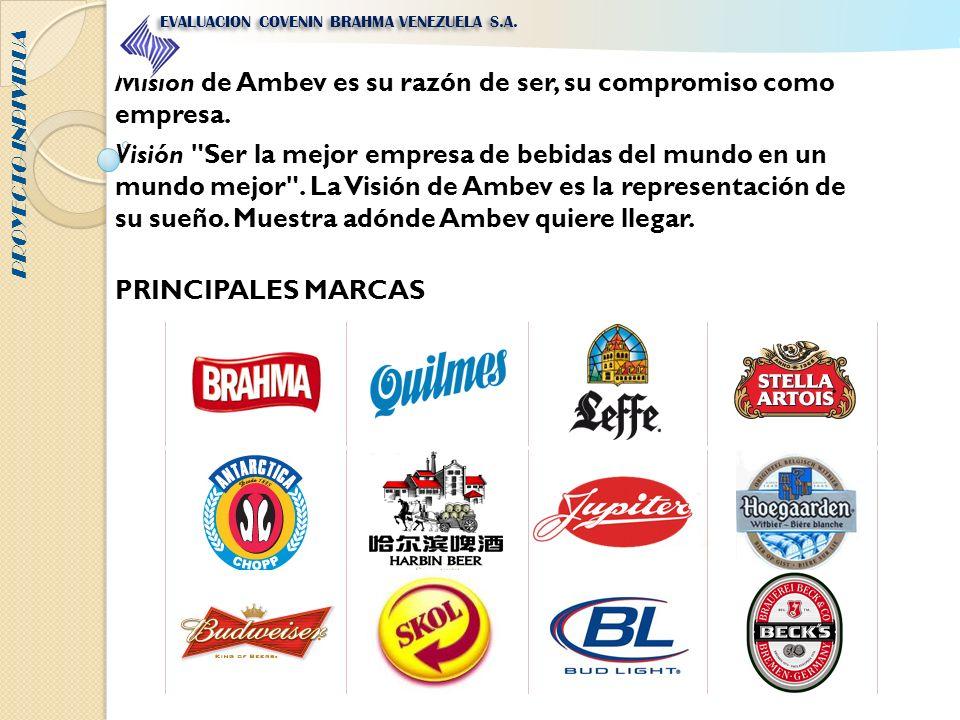 Misión de Ambev es su razón de ser, su compromiso como empresa.